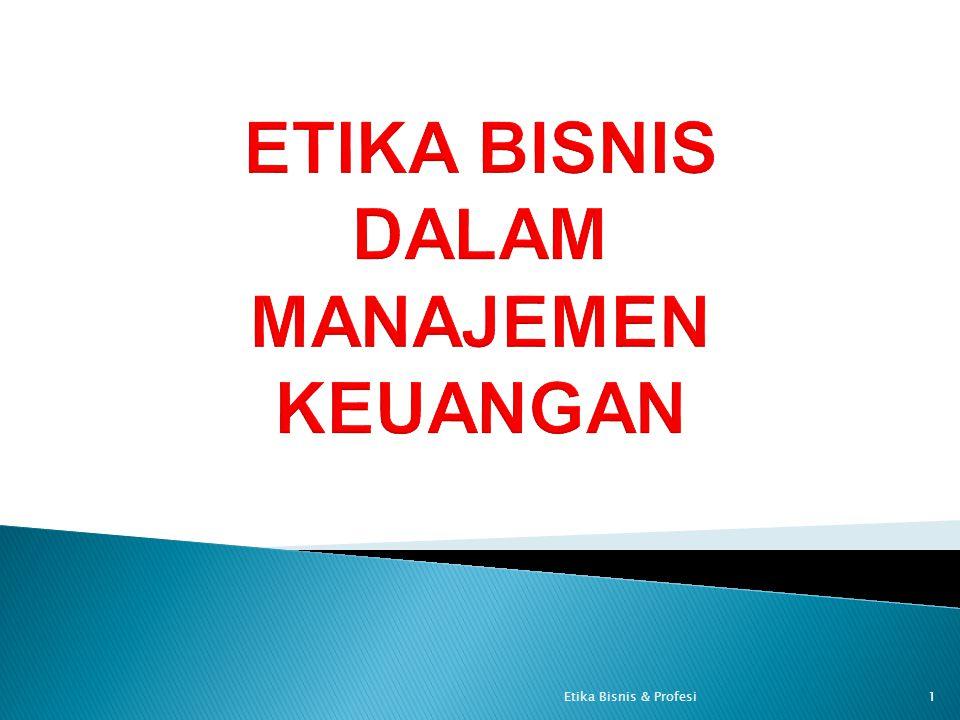 1Etika Bisnis & Profesi
