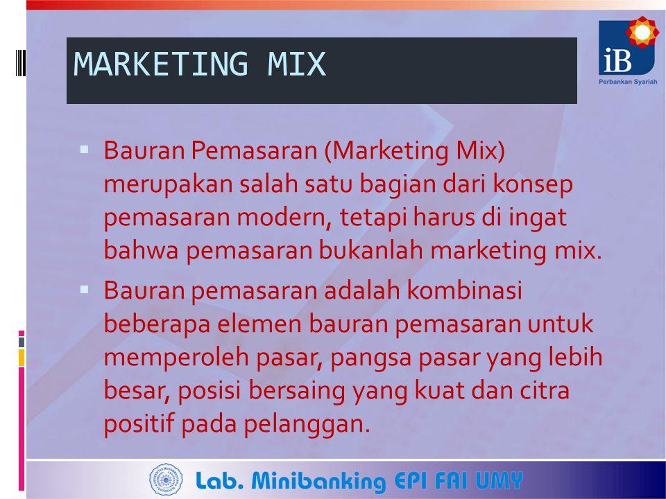 MARKETING MIX  Bauran Pemasaran (Marketing Mix) merupakan salah satu bagian dari konsep pemasaran modern, tetapi harus di ingat bahwa pemasaran bukan