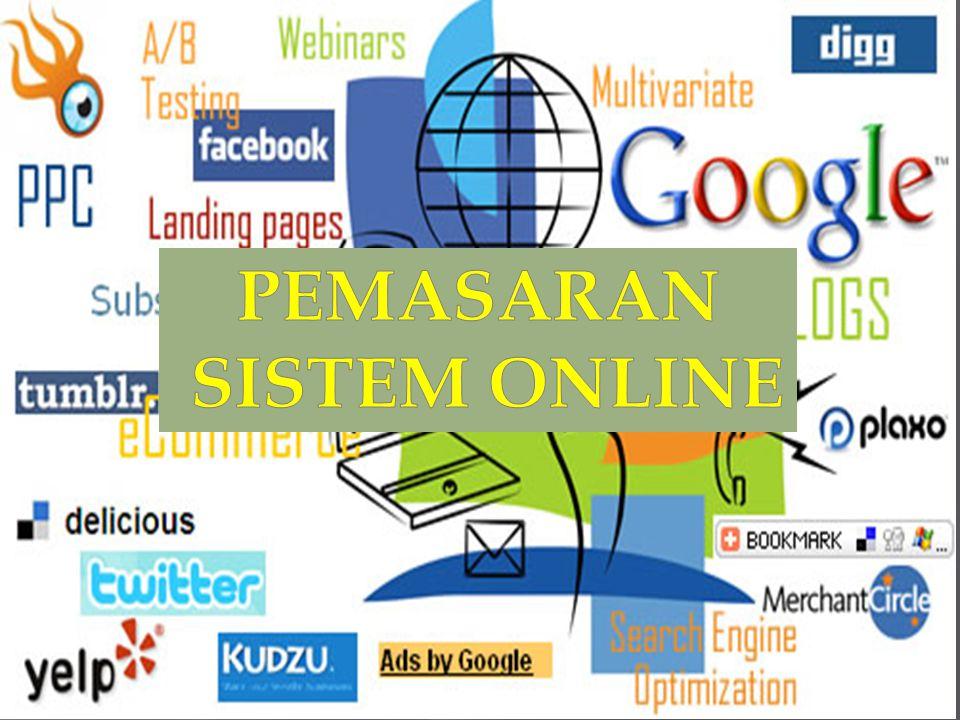  I.Pengertian Pemasaran Sistem Online  Pemasaran Online adalah pemasaran secara online yang dilakukan melalui sistem komputer online interaktif yang menghubungkan pelanggan dengan penjual secara elektronik.