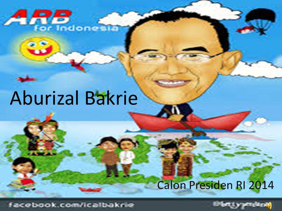 Aburizal Bakrie Calon Presiden RI 2014