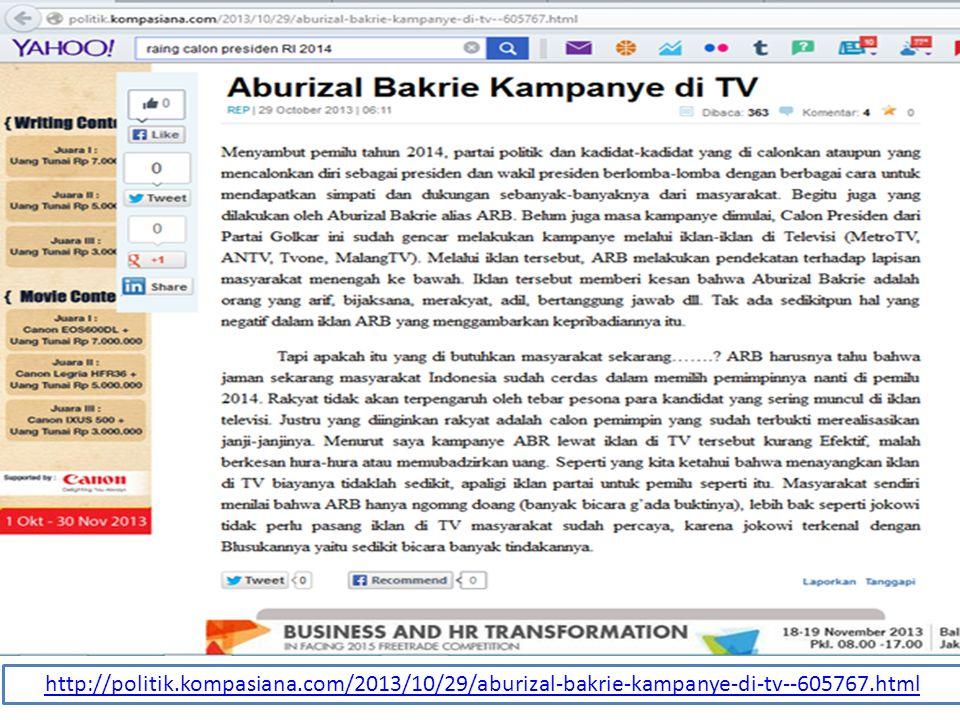 http://politik.kompasiana.com/2013/10/29/aburizal-bakrie-kampanye-di-tv--605767.html