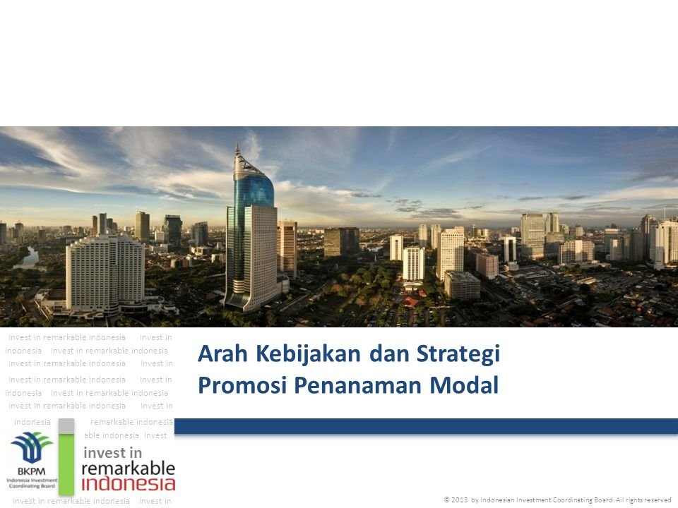 The Investment Coordinating Board of the Republic of Indonesia 2 Daftar Isi : I.