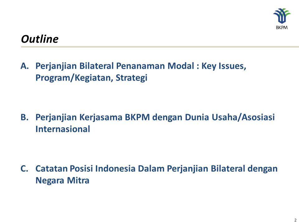 The Investment Coordinating Board of the Republic of Indonesia Perjanjian Bilateral Investasi  Perjanjian Bilateral Investasi, sering disebut sebagai: Bilateral Investment Treaty (BIT) , Investment Guarantee Agreement (IGA) , atau Agreement on Investment Promotion and Reciprocal Protection yang diterjemahkan sebagai Perjanjian Peningkatan dan Perlindungan Penanaman Modal (P4M).