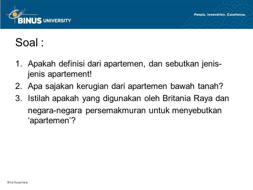 Soal : 1.Apakah definisi dari apartemen, dan sebutkan jenis- jenis apartement.