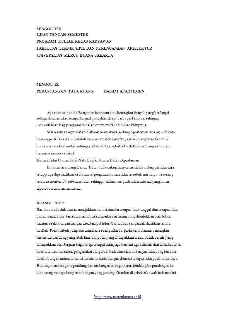MINGGU VIII UJIAN TENGAH SEMESTER PROGRAM KULIAH KELAS KARYAWAN FAKULTAS TEKNIK SIPIL DAN PERENCANAAN ARSITEKTUR UNIVERSITAS MERCU BUANA JAKARTA MINGG
