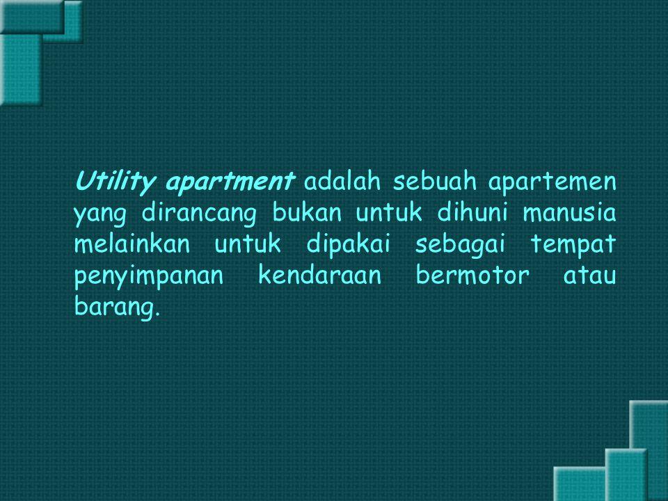Utility apartment adalah sebuah apartemen yang dirancang bukan untuk dihuni manusia melainkan untuk dipakai sebagai tempat penyimpanan kendaraan bermo