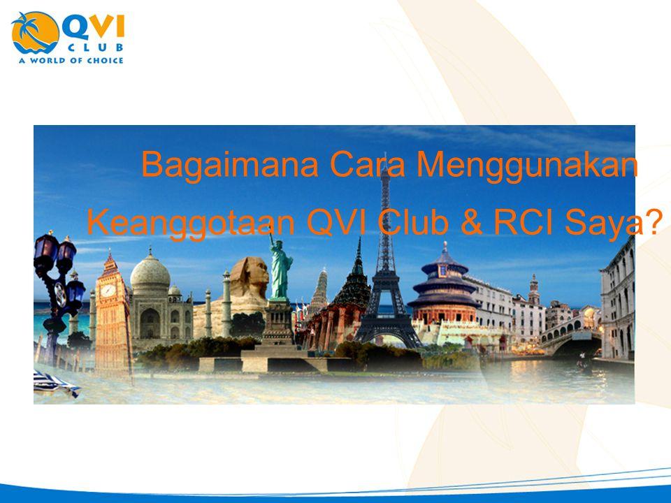 Bagaimana Cara Menggunakan Keanggotaan QVI Club & RCI Saya