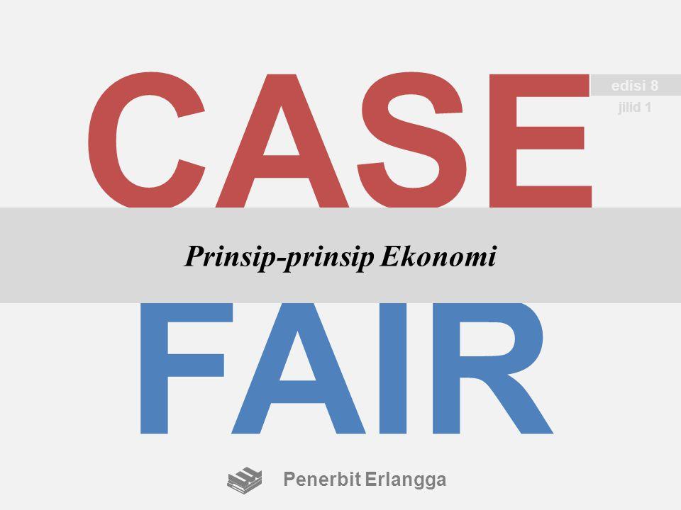 CASE FAIR Prinsip-prinsip Ekonomi edisi 8 jilid 1 Penerbit Erlangga