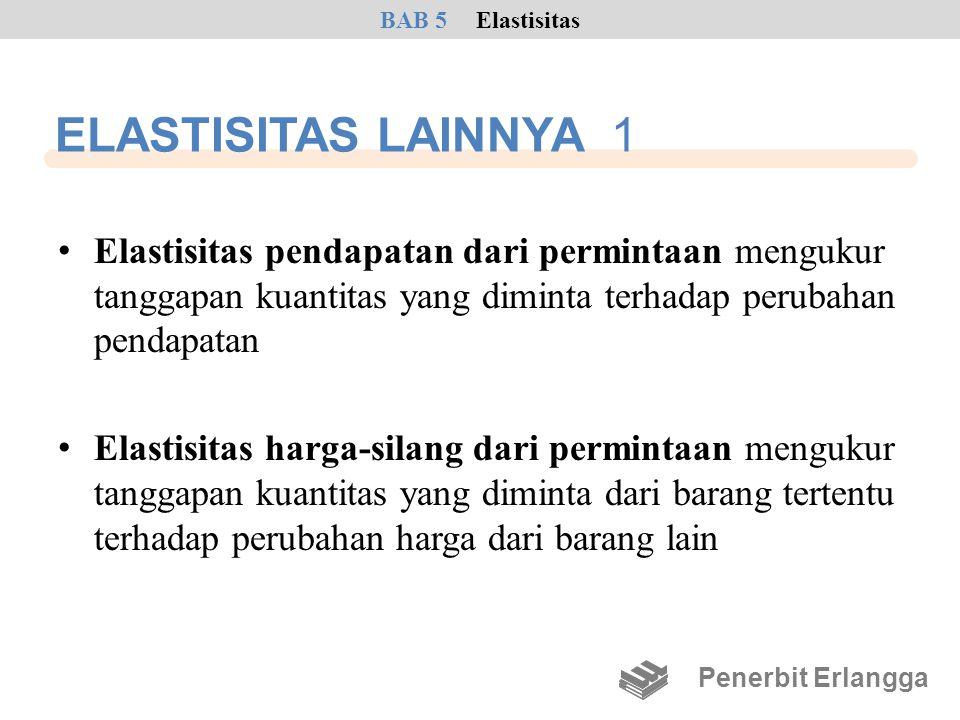 ELASTISITAS LAINNYA 1 • Elastisitas pendapatan dari permintaan mengukur tanggapan kuantitas yang diminta terhadap perubahan pendapatan • Elastisitas h