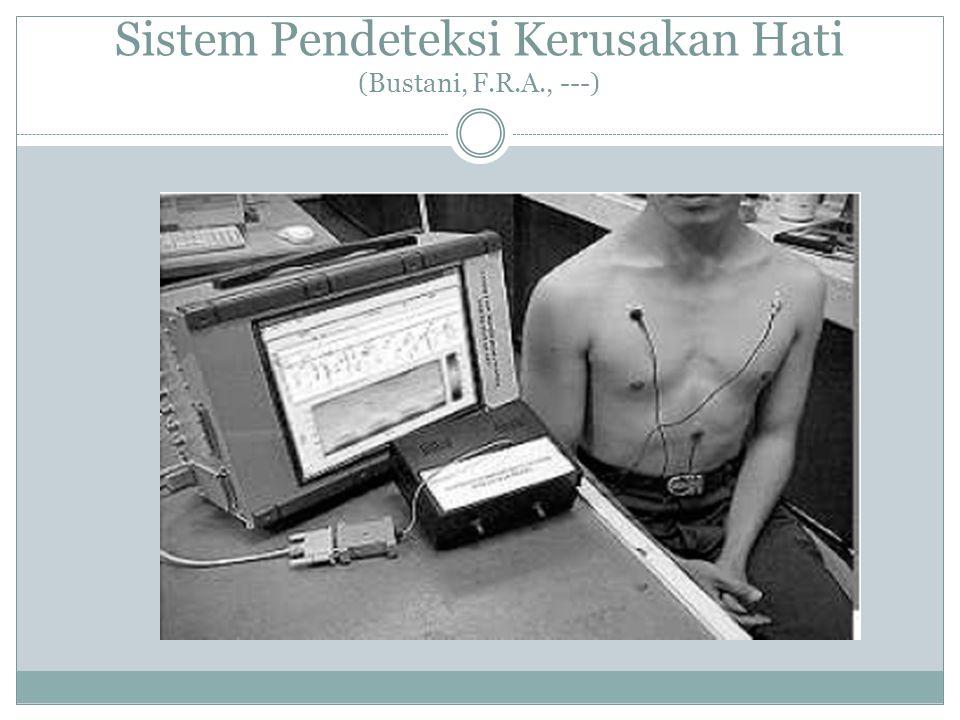 Sistem Pendeteksi Kerusakan Hati (Bustani, F.R.A., ---)