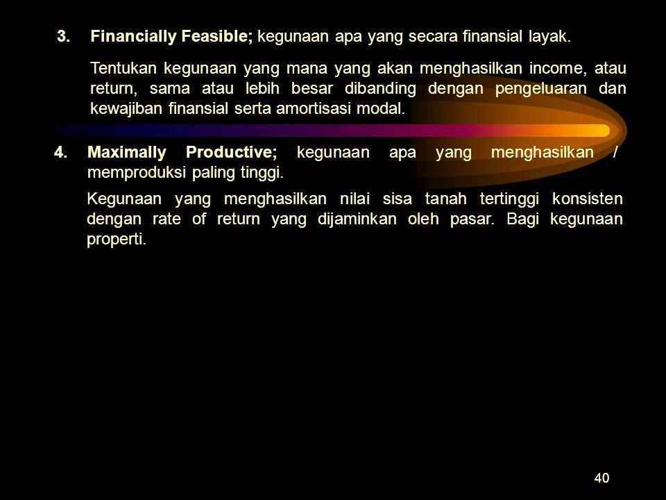 40 Tentukan kegunaan yang mana yang akan menghasilkan income, atau return, sama atau lebih besar dibanding dengan pengeluaran dan kewajiban finansial