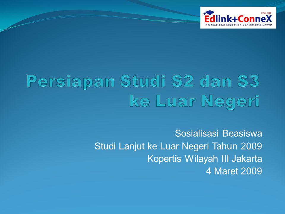 Sosialisasi Beasiswa Studi Lanjut ke Luar Negeri Tahun 2009 Kopertis Wilayah III Jakarta 4 Maret 2009