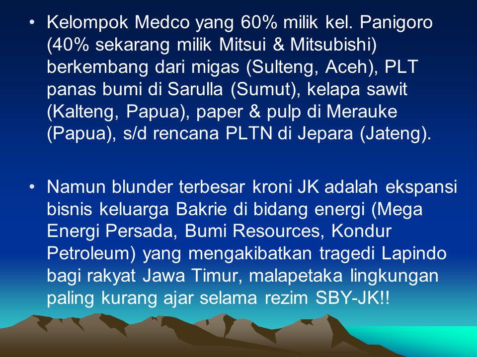 •Kelompok Medco yang 60% milik kel.