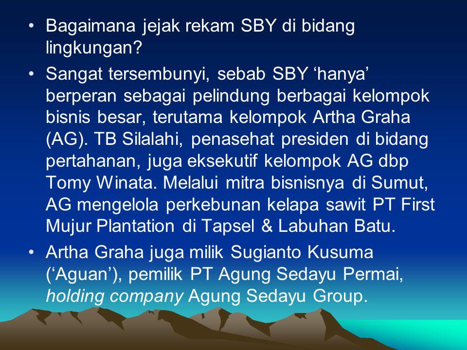 •Bagaimana jejak rekam SBY di bidang lingkungan.