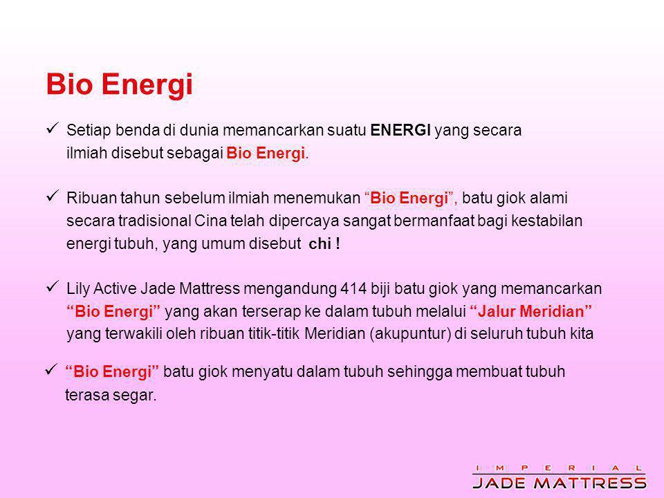Bio Energi  Setiap benda di dunia memancarkan suatu ENERGI yang secara ilmiah disebut sebagai Bio Energi.