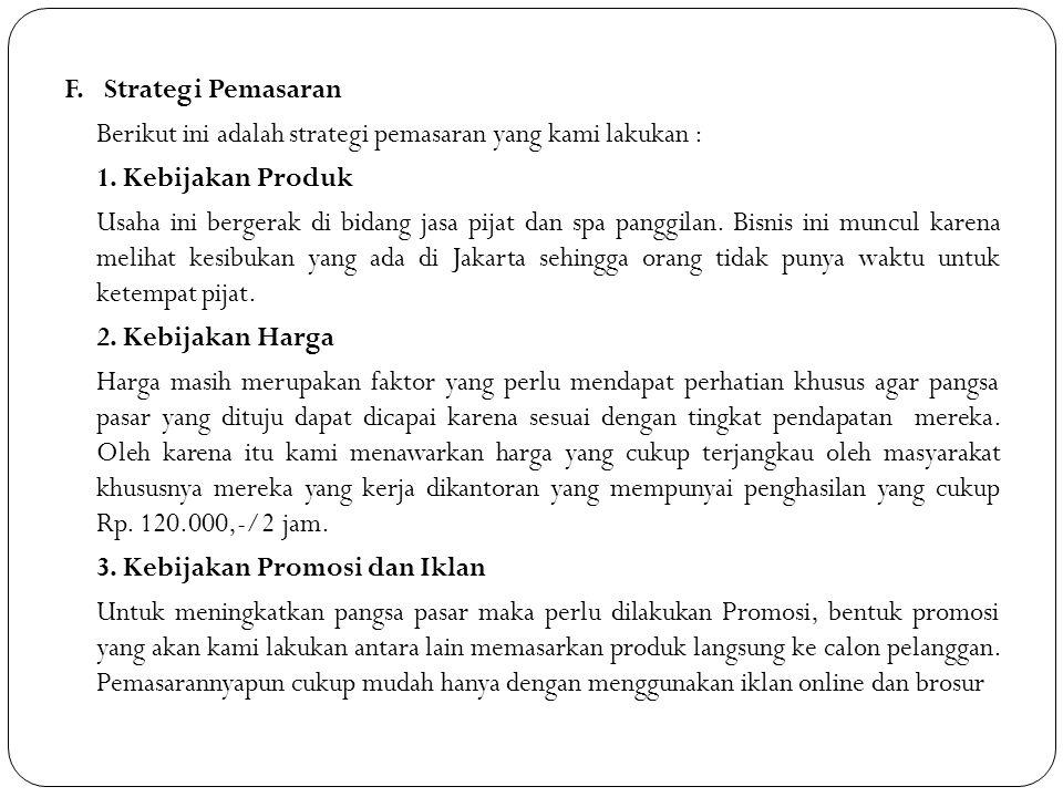 IV.KEUANGAN G. Biaya Pemasaran dan Operasional Jenis BiayaSelama 1 Bulan Biaya PemasaranRp.