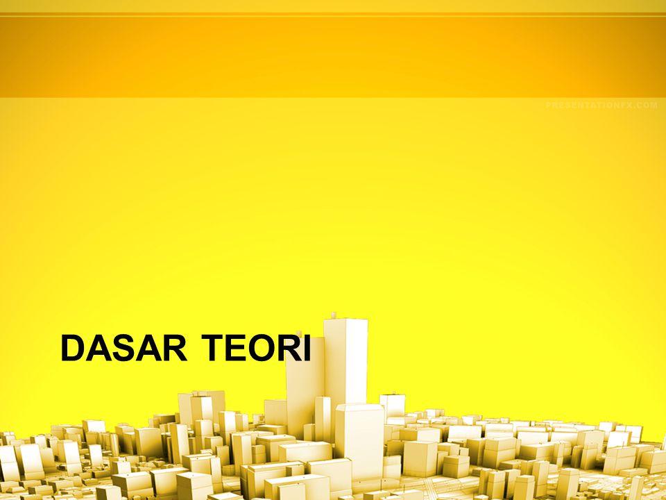 DASAR TEORI
