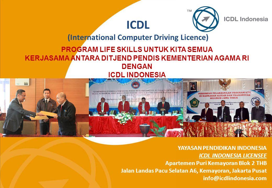 ICDL (International Computer Driving Licence) YAYASAN PENDIDIKAN INDONESIA ICDL INDONESIA LICENSEE Apartemen Puri Kemayoran Blok 2 THB Jalan Landas Pa