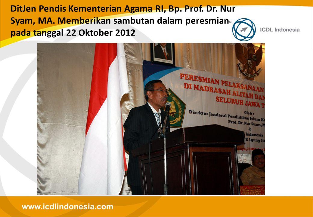 DitJen Pendis Kementerian Agama RI, Bp. Prof. Dr. Nur Syam, MA. Memberikan sambutan dalam peresmian pada tanggal 22 Oktober 2012