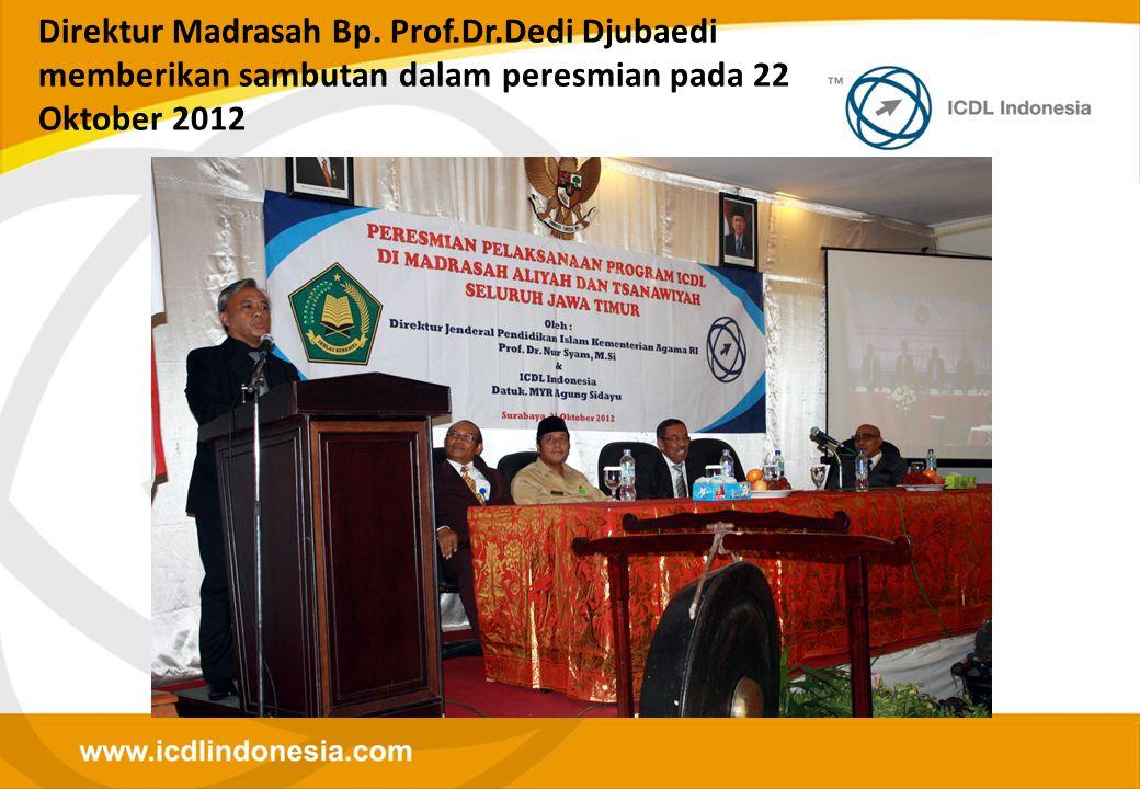 Direktur Madrasah Bp. Prof.Dr.Dedi Djubaedi memberikan sambutan dalam peresmian pada 22 Oktober 2012