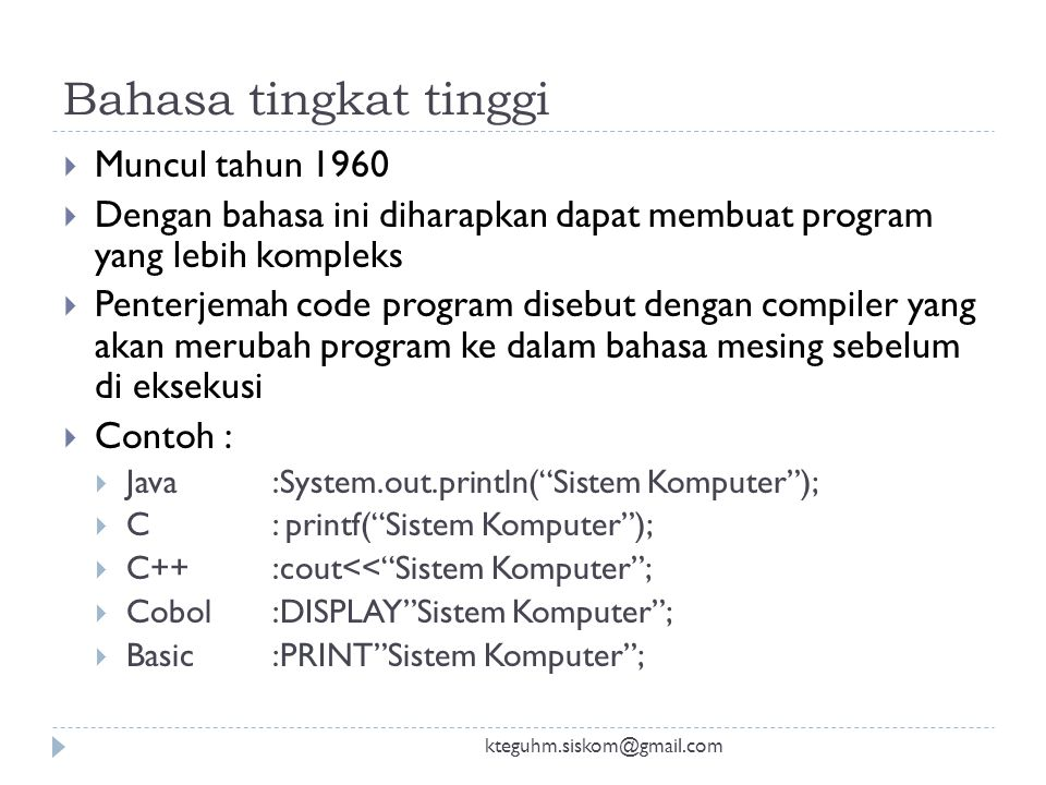 Basaha assembly kteguhm.siskom@gmail.com  Bahasa tingkat rendah  Penulisan menggunakan kode mnemonic, singkatan  Program yang ditulisa dengan bahas