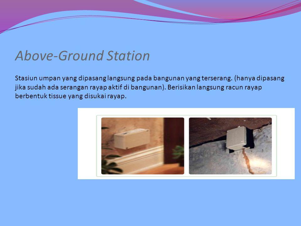 In-Ground Station Stasiun umpan yang ditanam ke dalam tanah di sekeliling bangunan setiap ± 5 m.