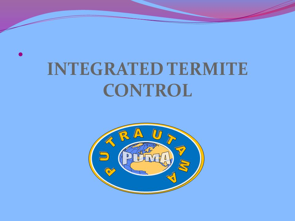 INTEGRATED TERMITE CONTROL 