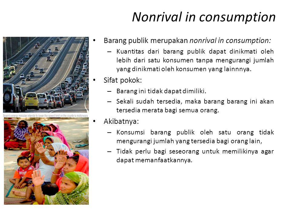 Nonrival in consumption • Barang publik merupakan nonrival in consumption: – Kuantitas dari barang publik dapat dinikmati oleh lebih dari satu konsume