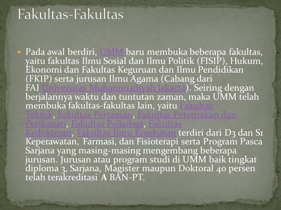  Pada awal berdiri, UMM baru membuka beberapa fakultas, yaitu fakultas Ilmu Sosial dan Ilmu Politik (FISIP), Hukum, Ekonomi dan Fakultas Keguruan dan Ilmu Pendidikan (FKIP) serta jurusan Ilmu Agama (Cabang dari FAI Universitas Muhammadiyah Jakarta).