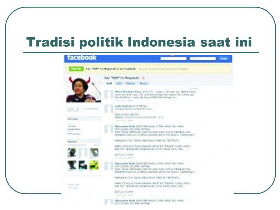 Tradisi politik Indonesia saat ini