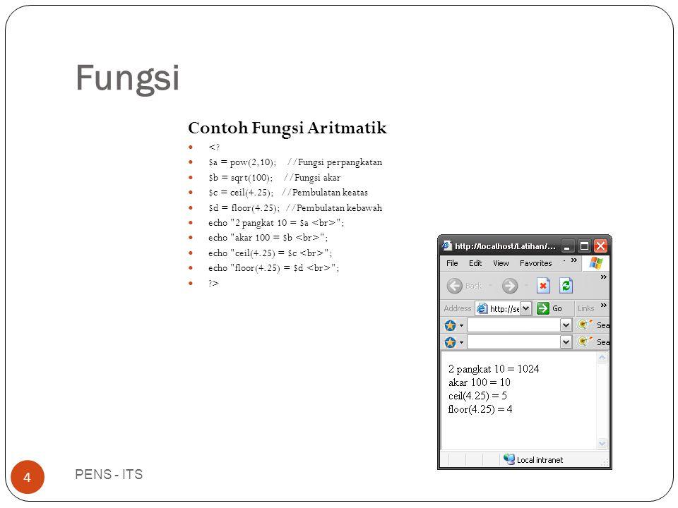 Fungsi PENS - ITS 4 Contoh Fungsi Aritmatik  <.