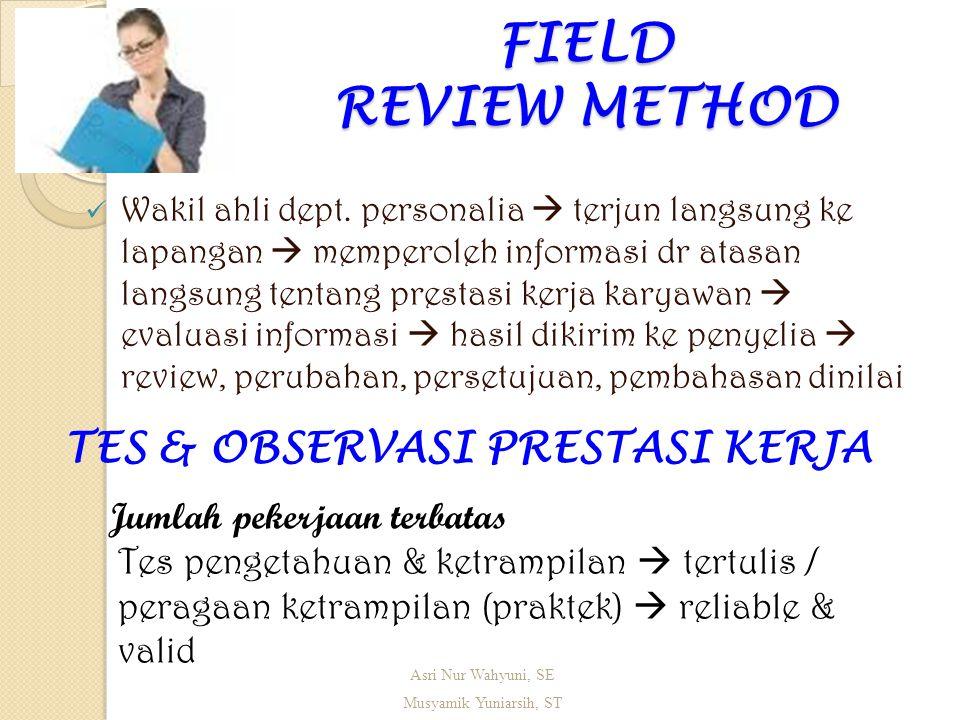 FIELD REVIEW METHOD  Wakil ahli dept.