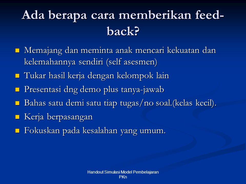 Ada berapa cara memberikan feed- back.