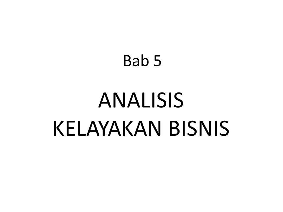 Bab 5 ANALISIS KELAYAKAN BISNIS