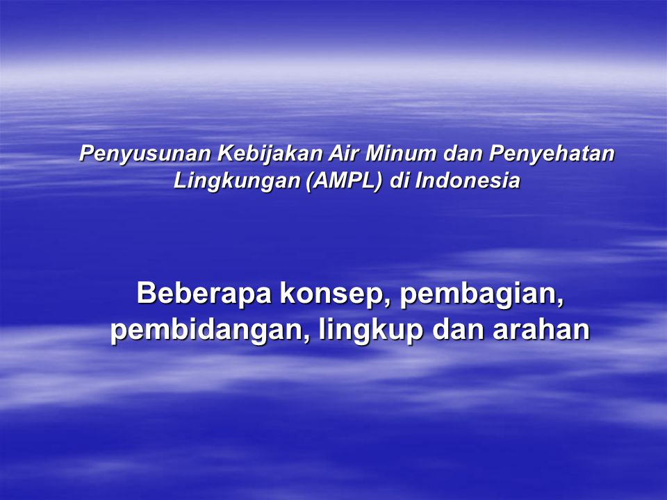 Perspektif Air Minum dan Sanitasi Lingkungan Irigasi & Drainase Pengelolaan Berbasis Masy.