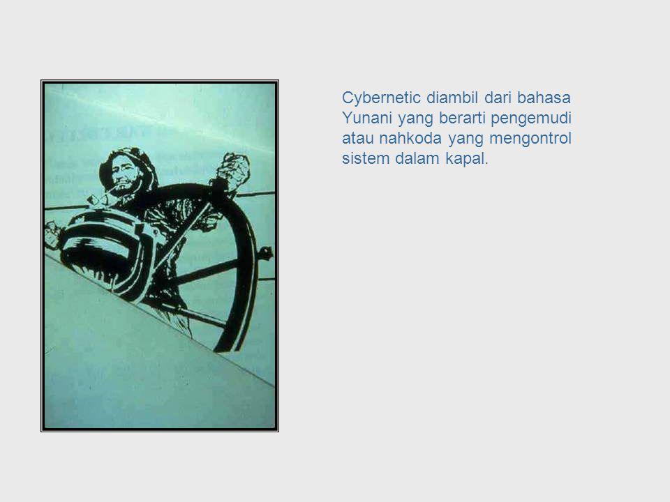 ... sampai galaksi, terutama mengenai mesin, binatang dan masyarakat. What Cybernetics Looks at