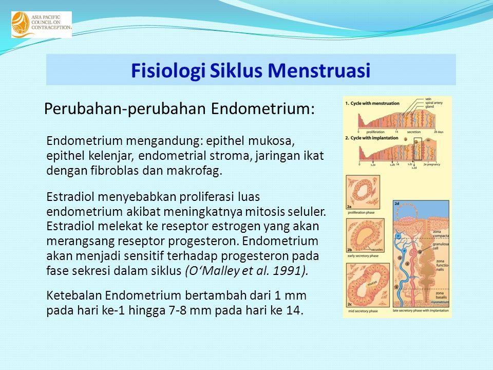 Perubahan-perubahan Endometrium: Endometrium mengandung: epithel mukosa, epithel kelenjar, endometrial stroma, jaringan ikat dengan fibroblas dan makr