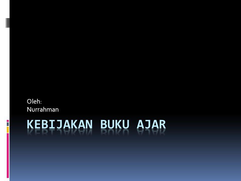 Oleh: Nurrahman