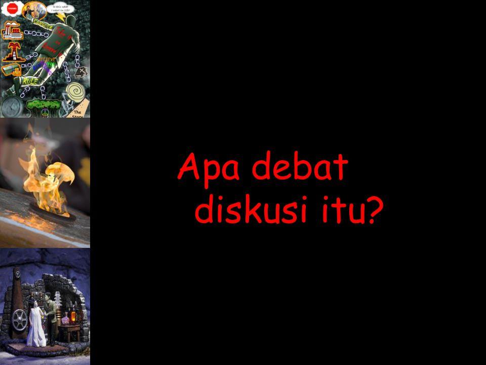 Apa debat diskusi itu