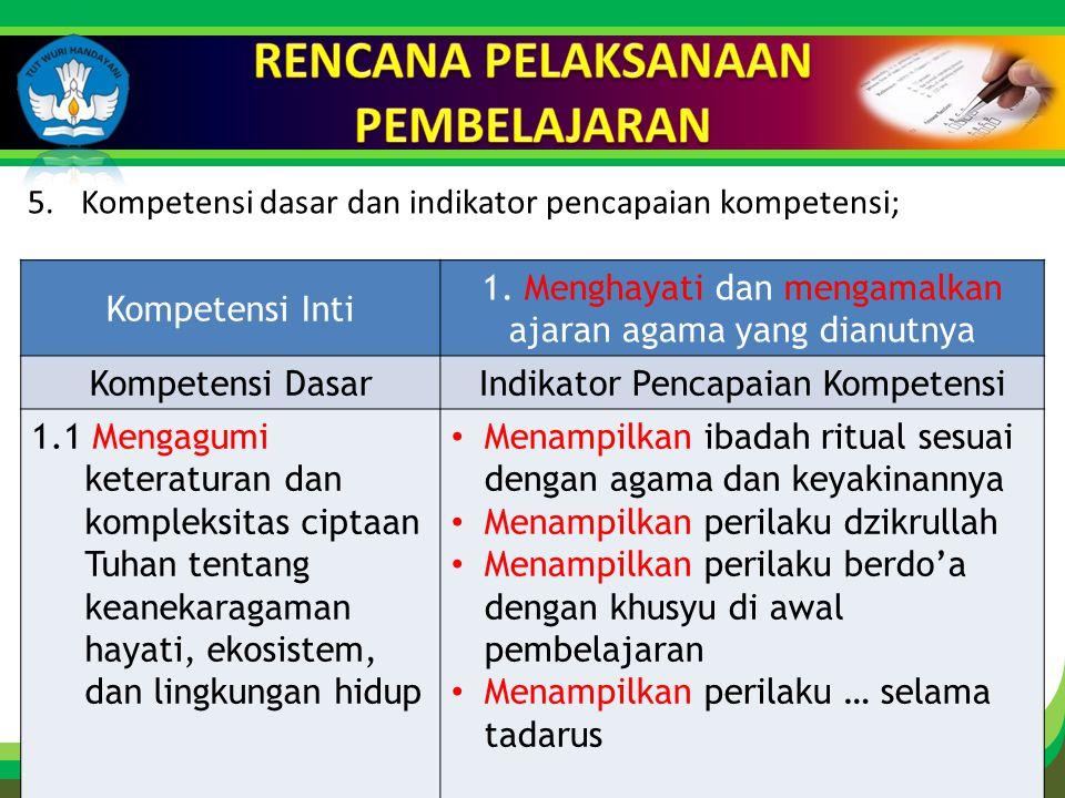 Click to edit Master title style 5.Kompetensi dasar dan indikator pencapaian kompetensi; Kompetensi Inti 1.