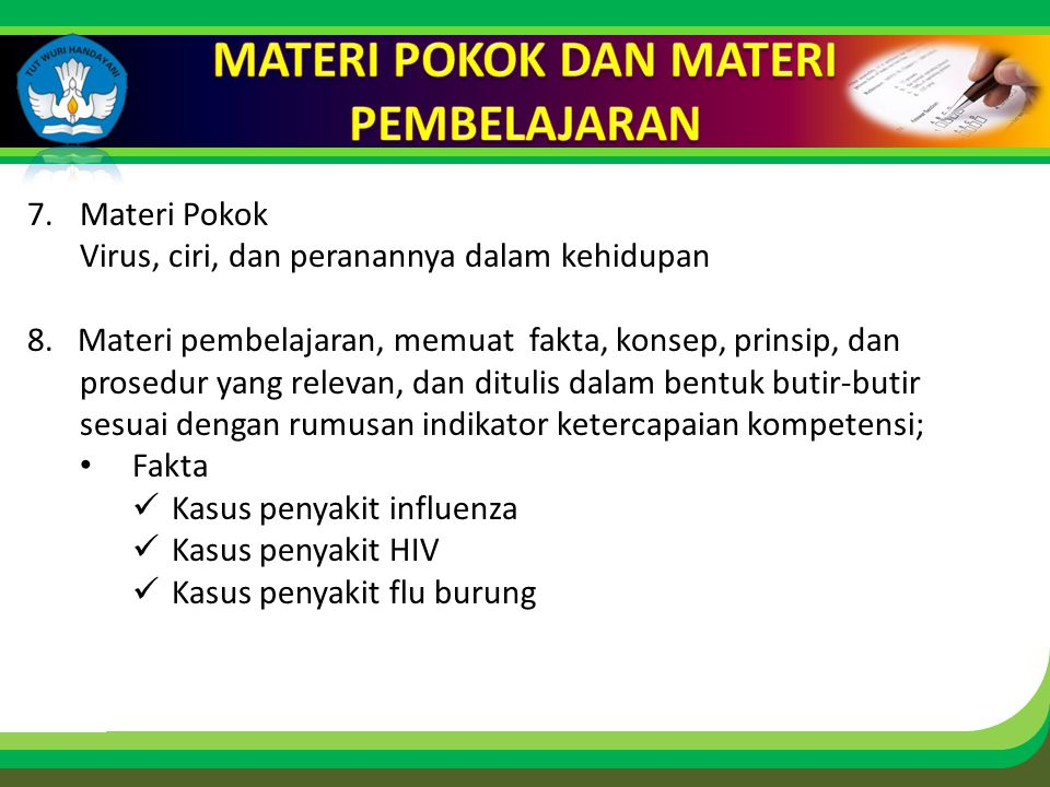 Click to edit Master title style 7.Materi Pokok Virus, ciri, dan peranannya dalam kehidupan 8.