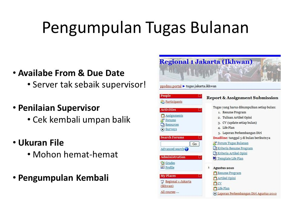 Pengumpulan Tugas Bulanan • Availabe From & Due Date • Server tak sebaik supervisor.
