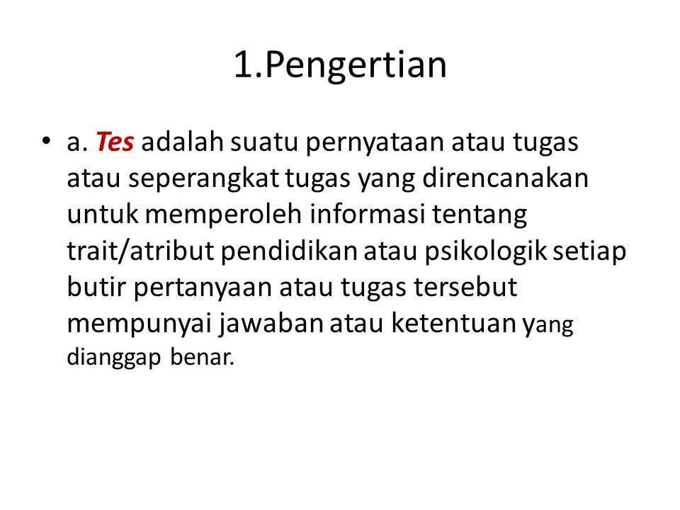1.Pengertian • a.