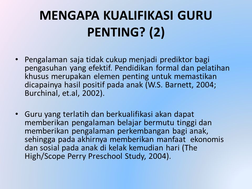 MENGAPA KUALIFIKASI GURU PENTING.
