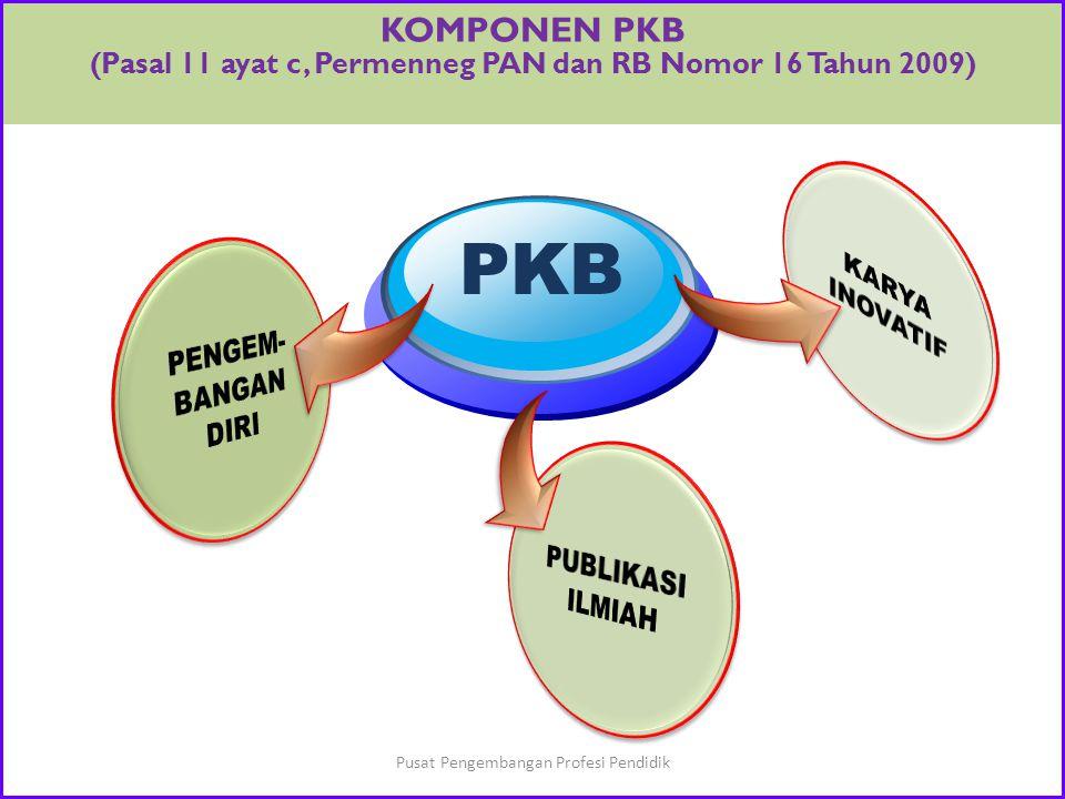 PENGERTIAN PKB PKB merupakan pembaruan secara sadar akan pengetahuan dan peningkatan kompetensi guru sepanjang kehidupan kerjanya. Pusat Pengembangan