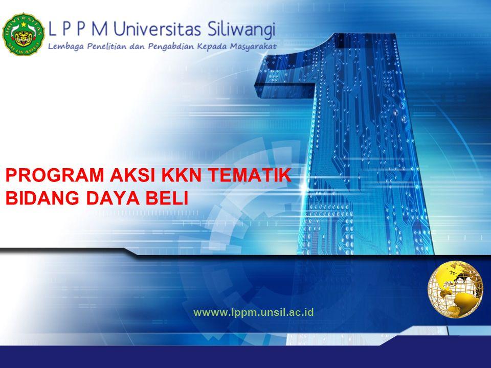 wwww.lppm.unsil.ac.id PROGRAM AKSI KKN TEMATIK BIDANG DAYA BELI