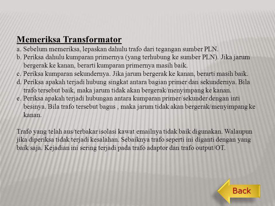 Kerusakan Transformator 1.Putus gulungan primernya.