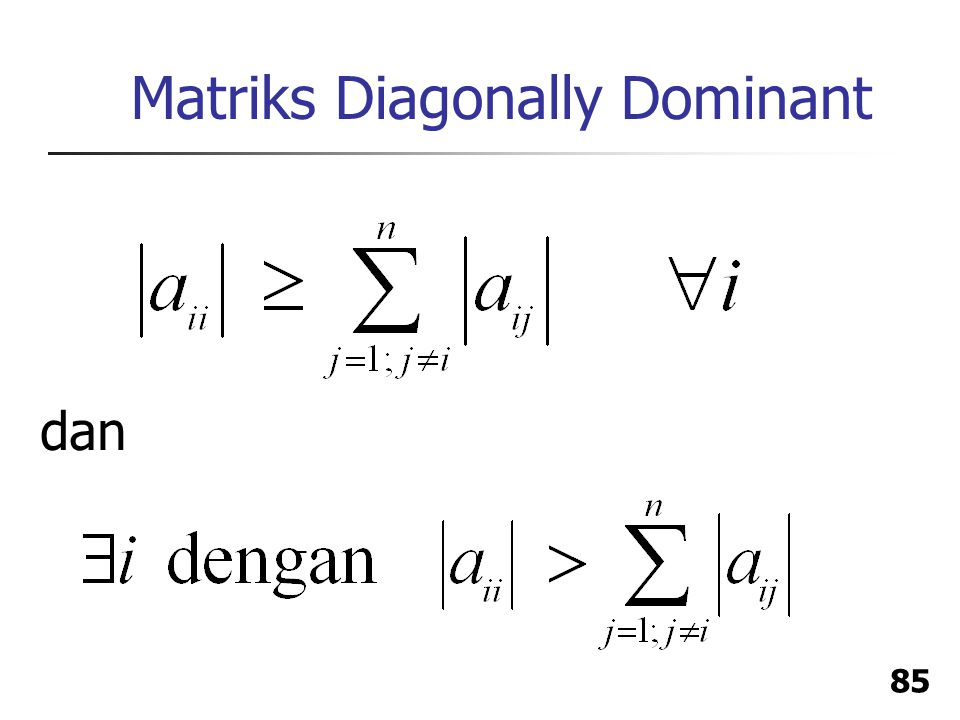 85 Matriks Diagonally Dominant dan