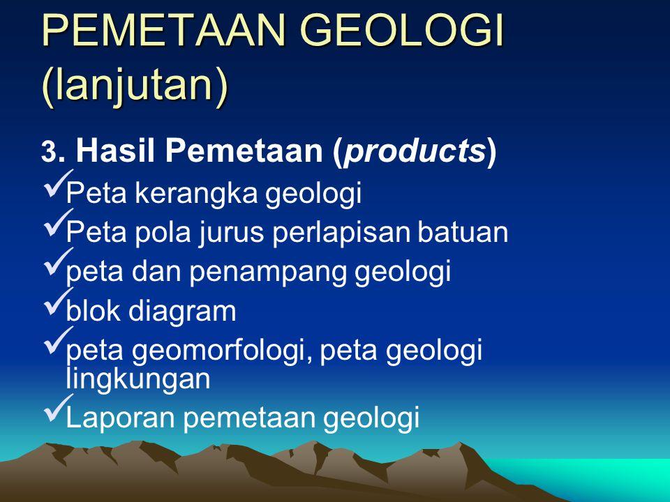 PEMETAAN GEOLOGI (lanjutan) 2. Metode Pemetaan (methods)  Metode orientasi lapangan (Field orientation method)  Metode Lintasan Kompas (Compass trav