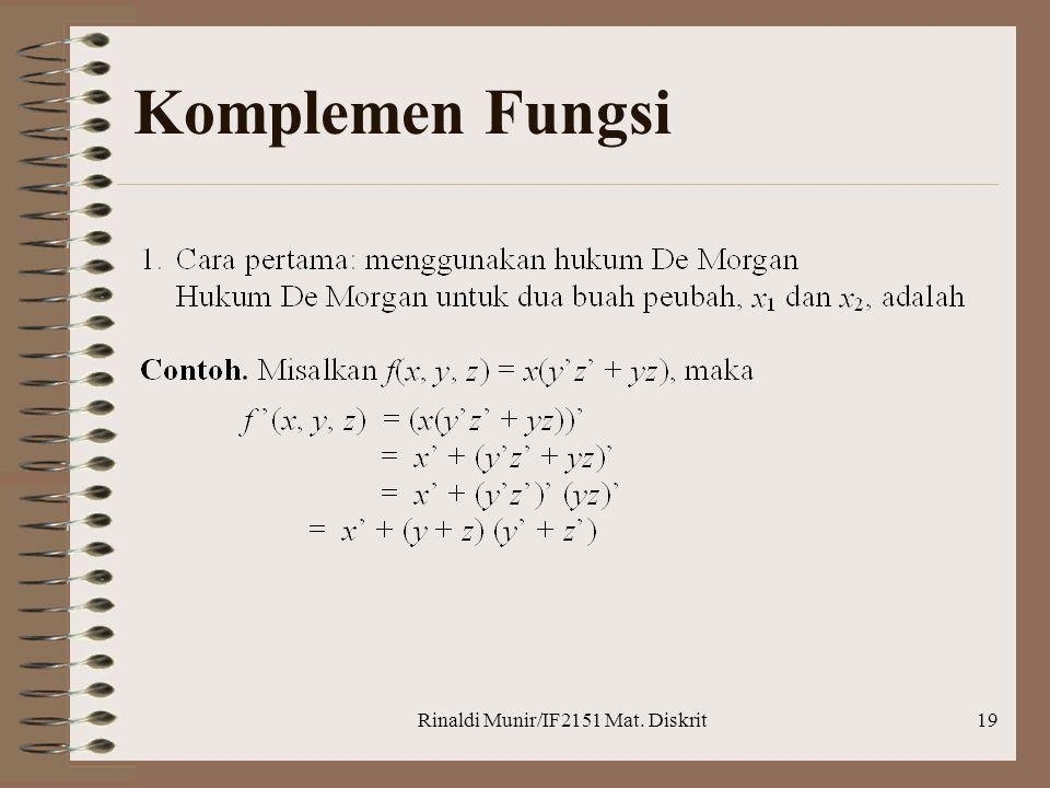 Rinaldi Munir/IF2151 Mat. Diskrit19 Komplemen Fungsi